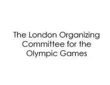 The London Organizing Committee for the Olympic Games